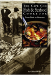 Cape Cod Fish and Seafood Cookbook by Gillian Drake