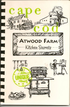Atwood Farm Kitchen Secrets by Nancy Nicol